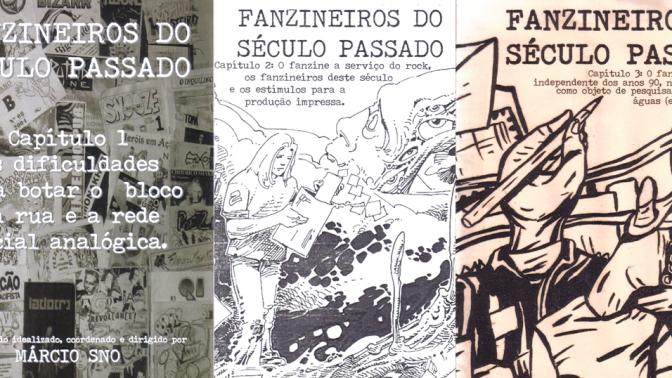 Entrevista: A saga fanzineira de Márcio Sno