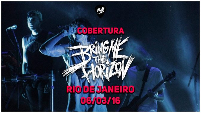 Show do Bring Me The Horizon – Cobertura RIFF