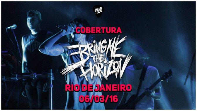 Show do Bring Me The Horizon – Cobertura RIFF