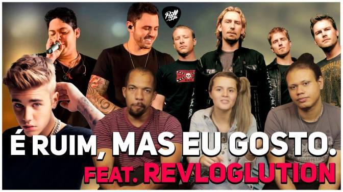 Músicas que dão vergonha | RIFF Ft. ReVlogLution