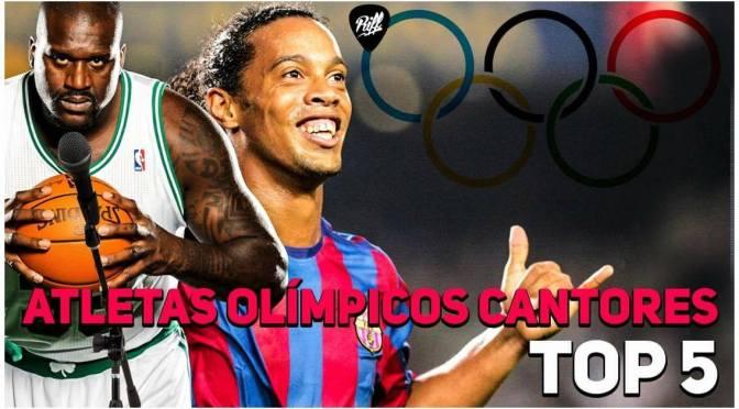 Lista: Atletas olímpicos cantores!