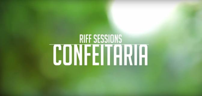 Confeitaria | RIFF Sessions
