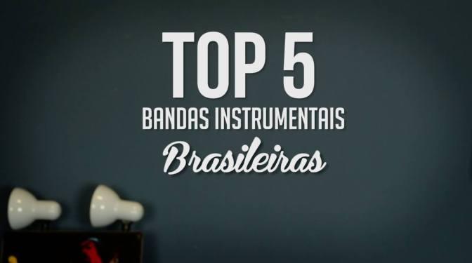 Bandas Instrumentais Brasileiras |TOP 5
