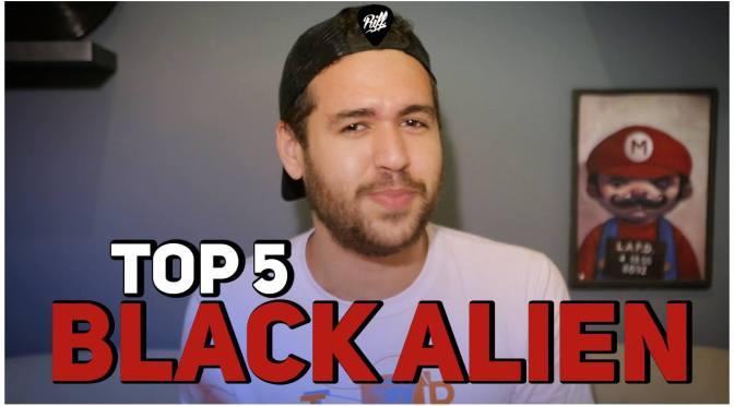 Top 5   Black Alien