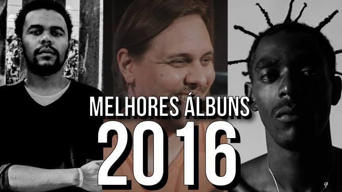 Top 5 Álbuns de 2016 por Guilherme Schneider
