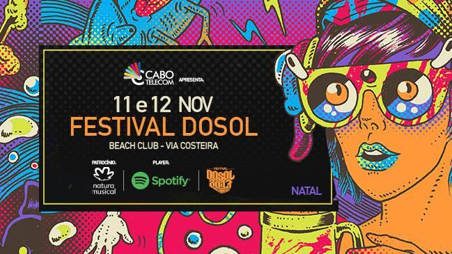 Festival Dosol 2017: Mais de 35 artistas e muita diversidade musical