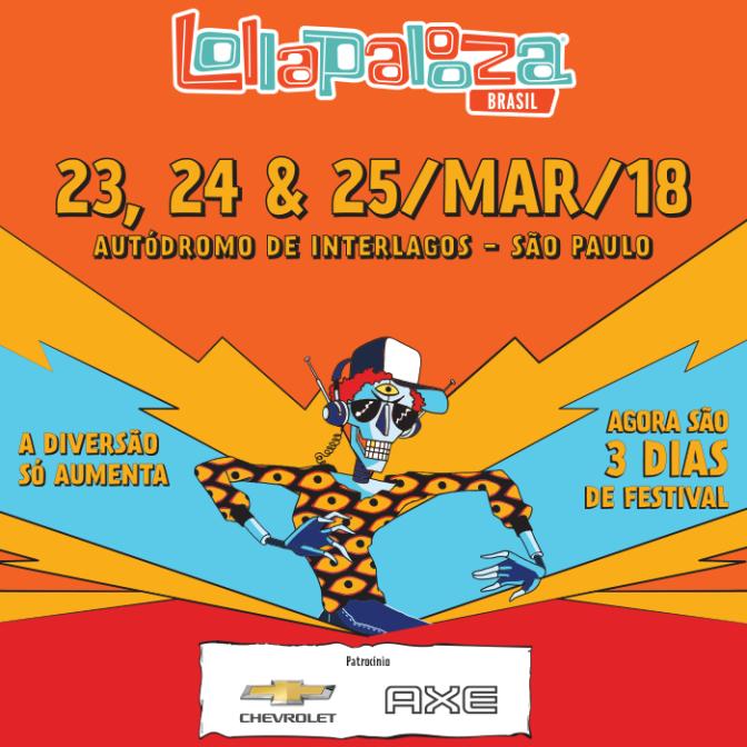 Lollapalooza Brasil anuncia as atrações para a edição 2018