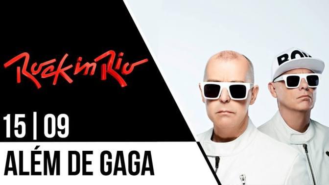 Dia 15 do Rock in Rio além de Lady Gaga