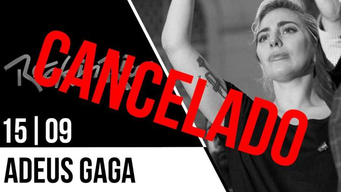 Show da Lady Gaga é cancelado na véspera do Rock in Rio