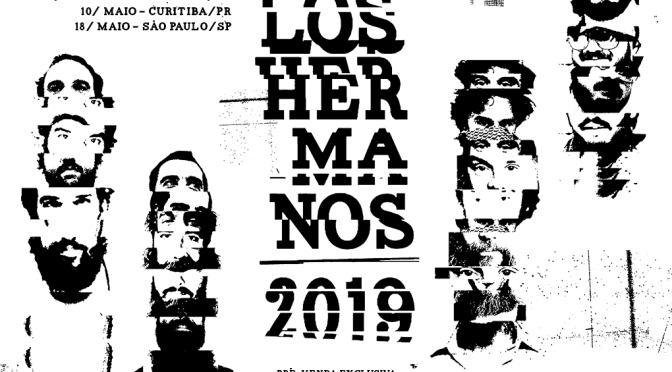 Los Hermanos fará turnê em estádios em 2019!